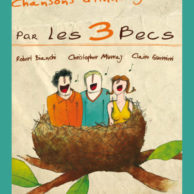 CONCERT «les 3 becs» vendredi 4 mai à 20h