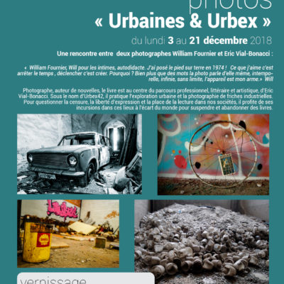 Exposition photos « Urbaines Urbex »