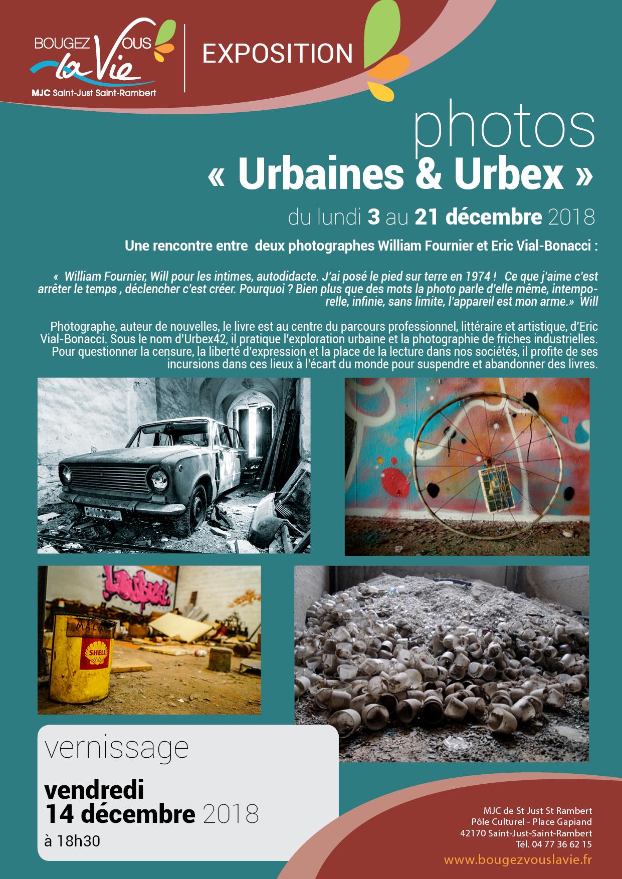 Exposition Photos Urbaines Urbex Mjc Saint Just Saint