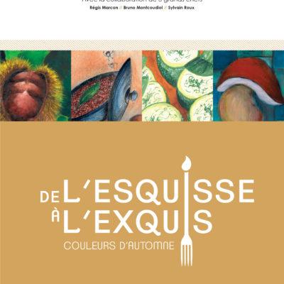Le livre de recettes de «l'esquisse à l'exquis» 170 exemplaires disponibles